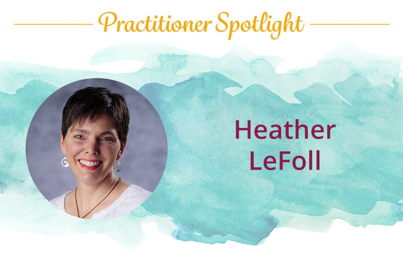 Heather LeFoll, a Discover Healing practitioner of The Body Code and The Emotion Code