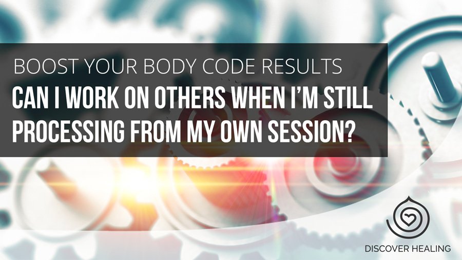 Can I work on others when I'm still processing from my own session?
