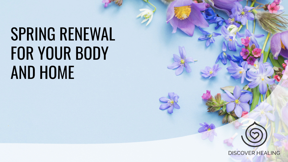 PREMIUM WEBINAR | Spring Renewal for Your Body and Home